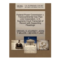 Federal Power Commission V., Drexel D Journey