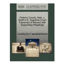 Perkins County, Neb, V. Graff U.s., Charles F Manderson