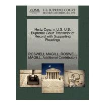 Hertz Corp. V. U.s. U.s. Supreme Court, Roswell Magill