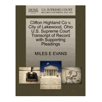 Clifton Highland Co V. City Of Lakewood, Ohio, Miles E Evans