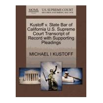 Kustoff V. State Bar Of California U.s., Michael I Kustoff