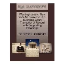 Westinghouse V. New York Air Brake Co U.s., George H Christy
