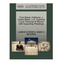 Fred Steele, Petitioner, V. United States., James N Perry