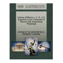 Catena (william) V. U. S. U.s. Supreme, Stanley W Greenfield