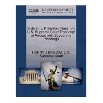 Sullivan V. P Sanford Ross, Inc U.s. Supreme, Henry J Bigham