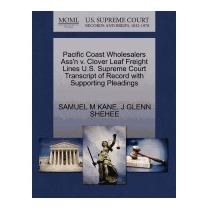 Pacific Coast Wholesalers Assn V. Clover, Samuel M Kane