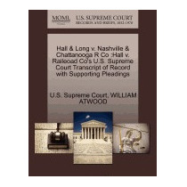 Hall & Long V. Nashville & Chattanooga R Co:, William Atwood