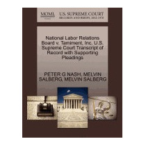National Labor Relations Board V. Tamiment,, Peter G Nash