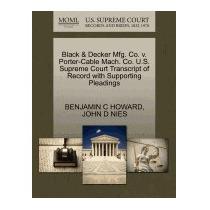Black & Decker Mfg. Co. V. Porter-cable, Benjamin C Howard