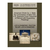 American Chicle Co. V. State Tax Commission, Leo A Diamond