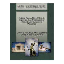 Ralston Purina Co V. U S U.s. Supreme Court, John E Hughes