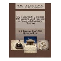 City Of Brownsville V. Cavazos U.s., U S Supreme Court