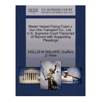 Steam Vessel Flying Foam V. Iron Ore, Hollis M Walker
