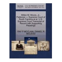 Milton M. Moore, Jr., Petitioner, V. Supreme, Ray P Mcclain