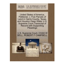United States Of America, Petitioner, V. Five, Chas W Bell