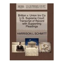 Britton V. Union Inv Co U.s. Supreme, Harrison L Schmitt