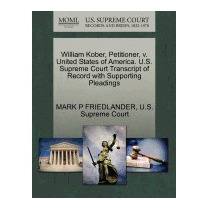William Kober, Petitioner, V., Mark P, Jr. Friedlander