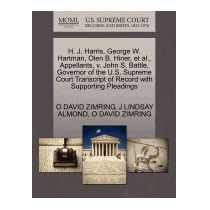 H. J. Harris, George W. Hartman, Olen B., O David Zimring