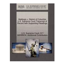 Mattingly V. District Of Columbia U.s. Supreme, R T Merrick
