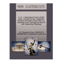 U. S. V. International Union United, Harold A Cranefield