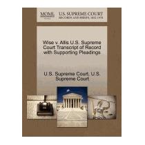 Wise V. Allis U.s. Supreme Court, U S Supreme Court