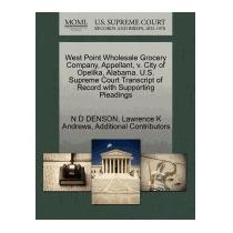 West Point Wholesale Grocery Company, Appellant,, N D Denson
