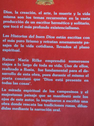Historias Del Buen Dios - Rainer María Rilke