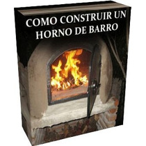 Construcción De Hornos Panaderos De Barro Pizzeros - Libro