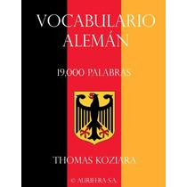 Vocabulario Alemán Con 19000 Palabras - Libro Digital Ebook