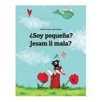 Soy Pequena? Jesam Li Mala?: Libro, Philipp Winterberg
