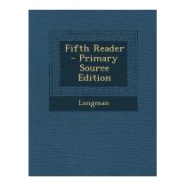 Fifth Reader (primary Source), Longman