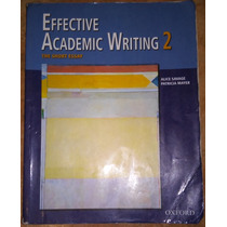 Libro De Texto - Effective Academic Writing 2. Savage. Oxfor