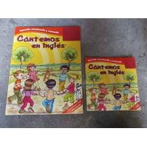 Cantemos En Ingles Para Niños Libro Y Cd