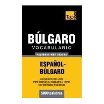 Vocabulario Espanol-bulgaro - 5000 Palabras, Andrey Taranov
