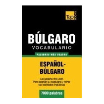 Vocabulario Espanol-bulgaro - 7000 Palabras, Andrey Taranov