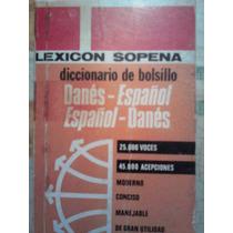 Diccionario Espanol Danes, Ed Sopena