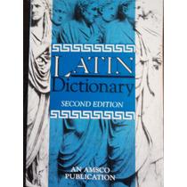 Latin Dictionary / Diccionario Latin-ingles