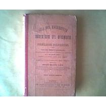 Martín. Guía Del Escribiente. 1902. Vademecum.