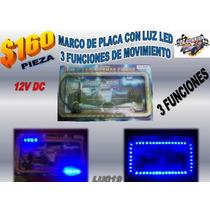 Marco De Placa Con Luz Led 3 Funciones De Encendido De Luz