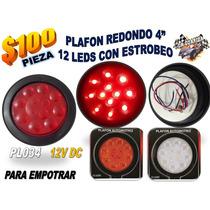 Plafon Redondo 4 Pulgadas 12 Led Empotrar Con Estrobeo Pl034