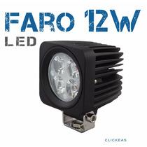 Faro Led 12w Todo Terrenos 4x4 Jeep Moto Carro 12v