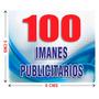 100 Imanes Publicitarios De 5x6 Cms A Todo Color