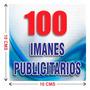 100 Imanes Publicitarios De 10x10 Cms A Todo Color