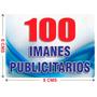 100 Imanes Publicitarios De 6x8 Cms A Todo Color Urgentes