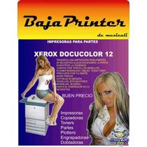 Xerox Docucolor12 Partes Usadas