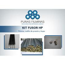 Kit Fusor Hp * Filmina - Rodillo Presion -bujes * Envio $100