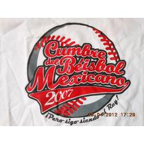 Playera Beisbol Cumbre Del Beisbol Mexicano 2007