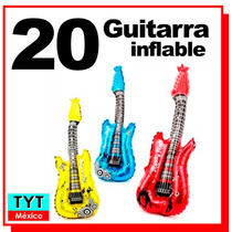 20 Guitarra Inflable P/fiesta Eventos Animaciones Party Rock