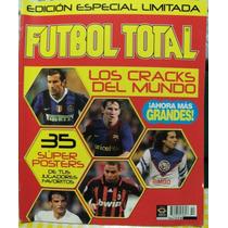Revista Futbol Total, 35 Posters Los Mejores Cracks Del Mund