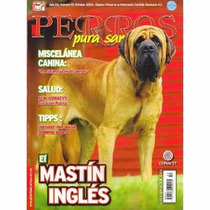Revista De Perros Pura Sangre El Mastín Inglés Octubre 2006